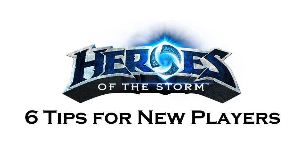 Heroes of the Storm Beginners Tips