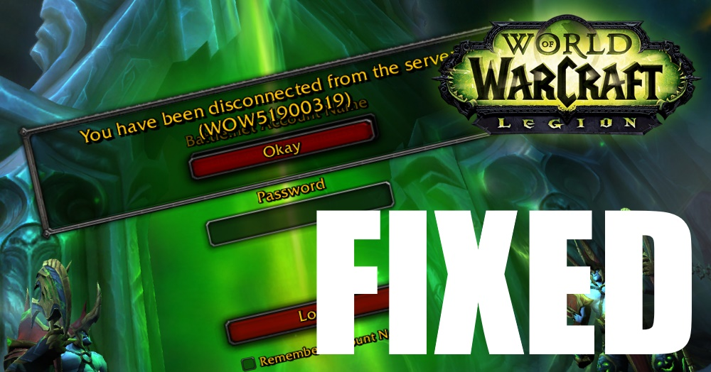How to Fix WOW51900319 Disconnected Error in World of